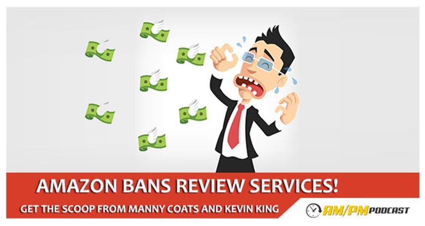 Amazon bans review services - AM/PM Podcast