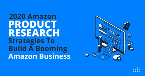 2020 Amazon Product Research Strategies