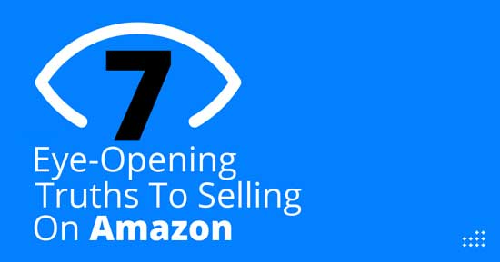 Truths to selling on Amazon