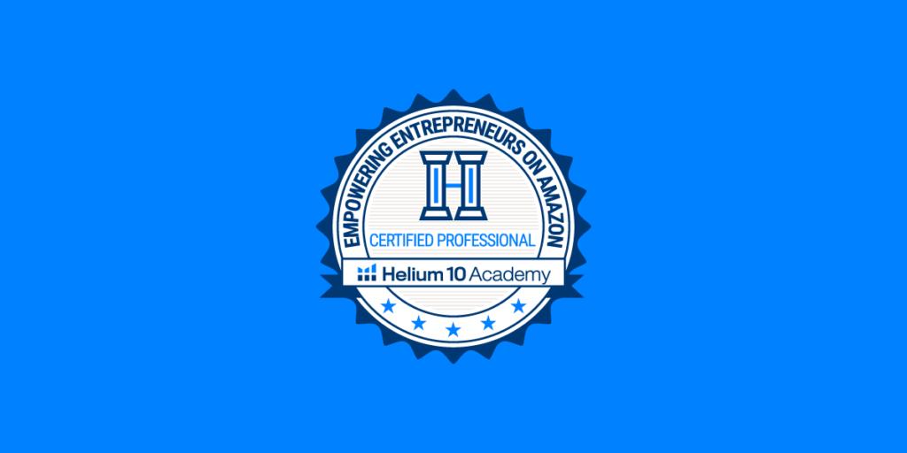 helium 10 academy certification