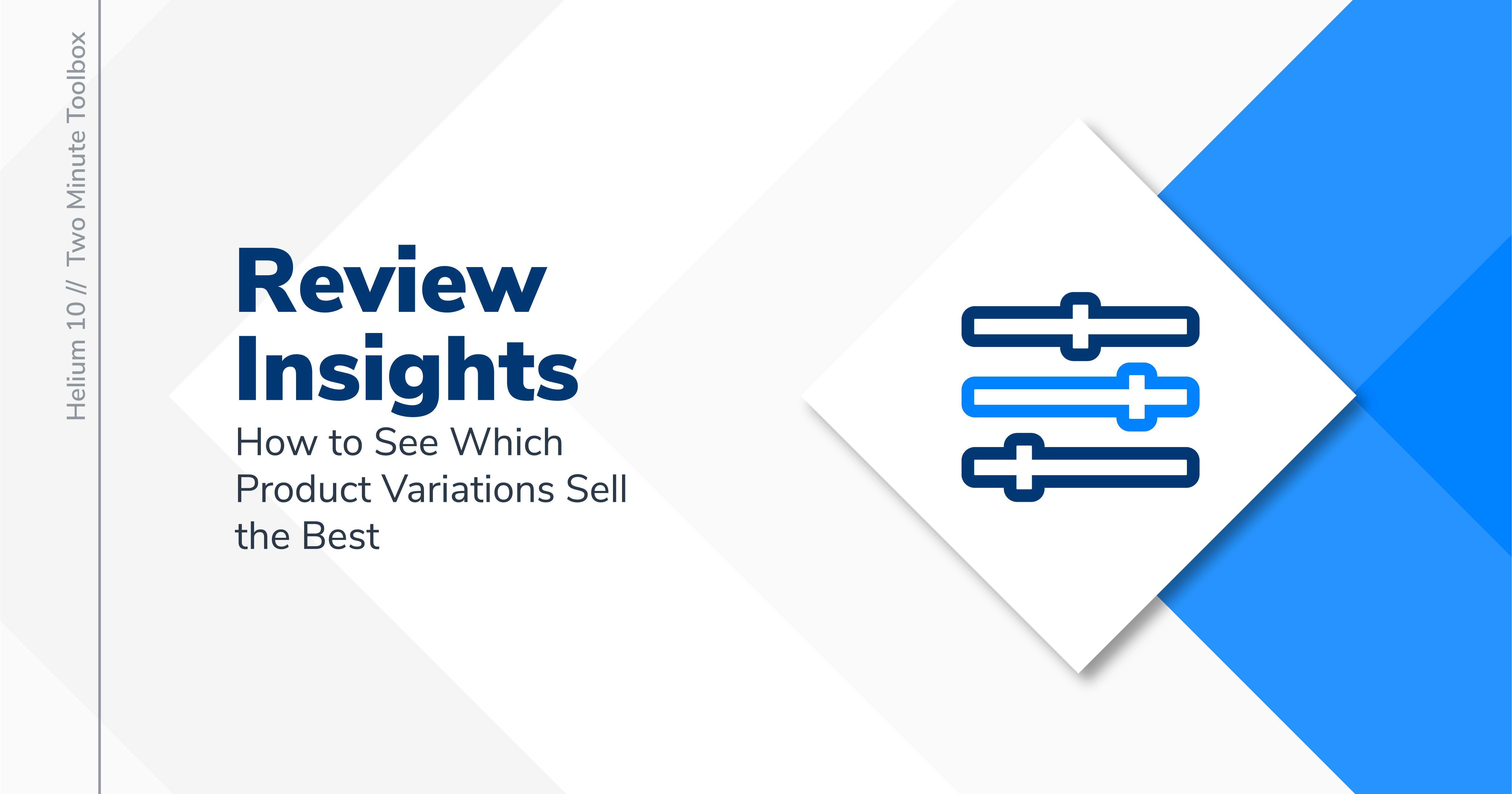 stylized icon of filter sliders with text: Review Insights - how to see which product variations sell the best