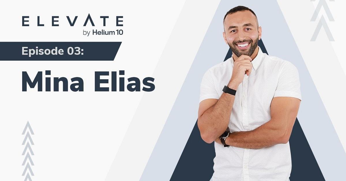 Elevate Episode 3 Mina Elias